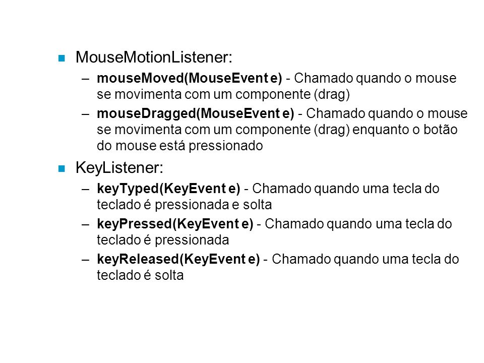 MouseMotionListener: