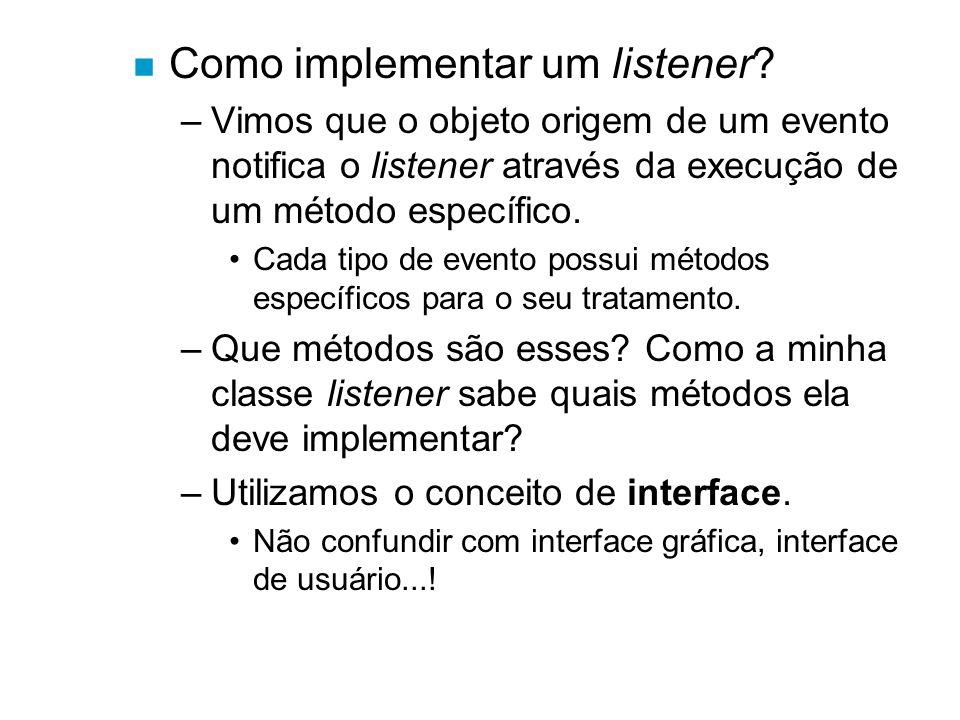 Como implementar um listener