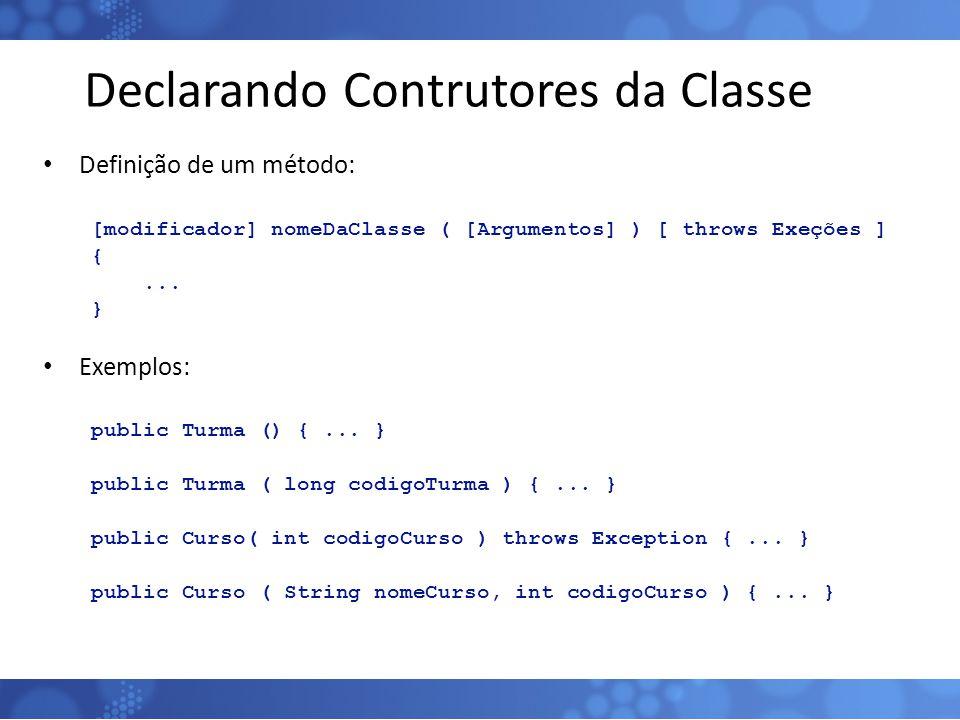 Declarando Contrutores da Classe