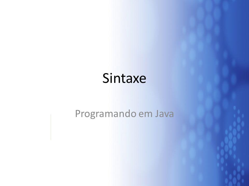 Sintaxe Programando em Java