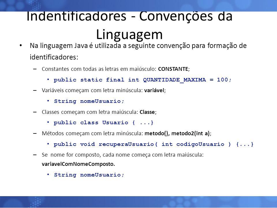 Indentificadores - Convenções da Linguagem
