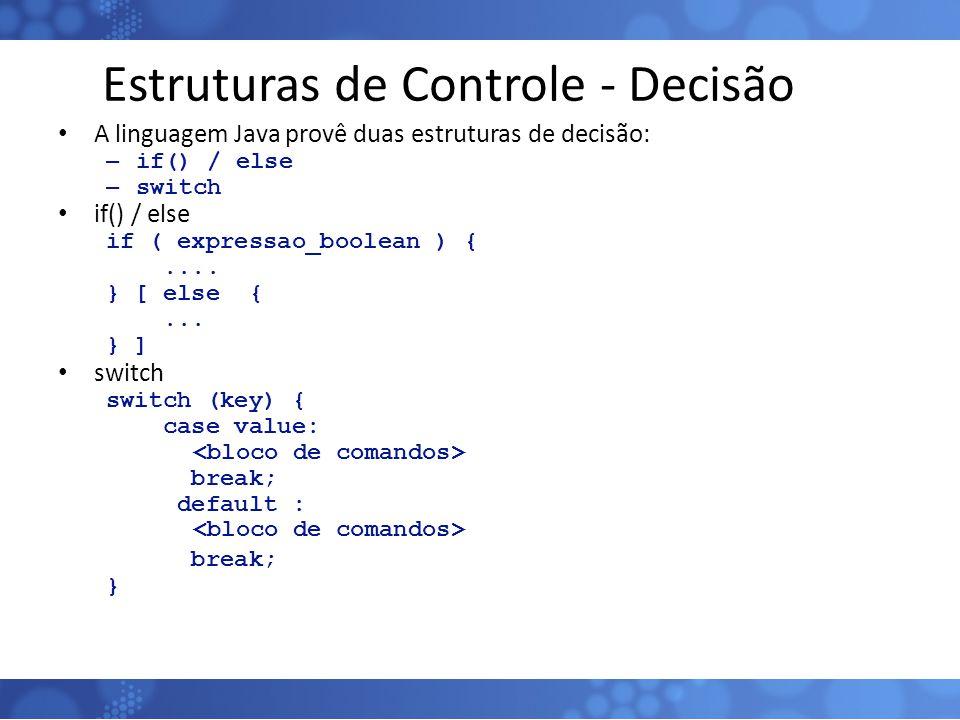 Estruturas de Controle - Decisão