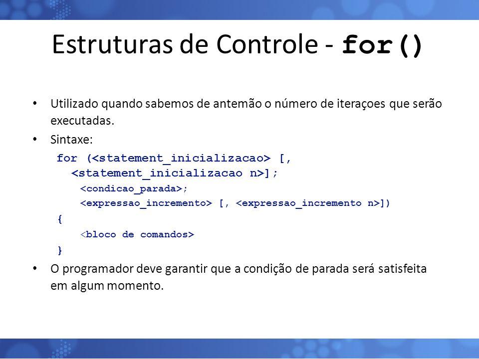 Estruturas de Controle - for()