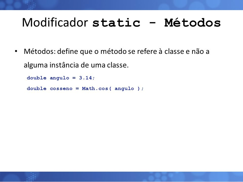 Modificador static - Métodos