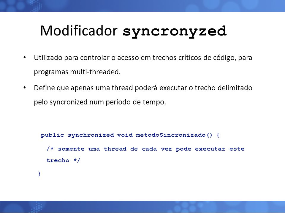 Modificador syncronyzed