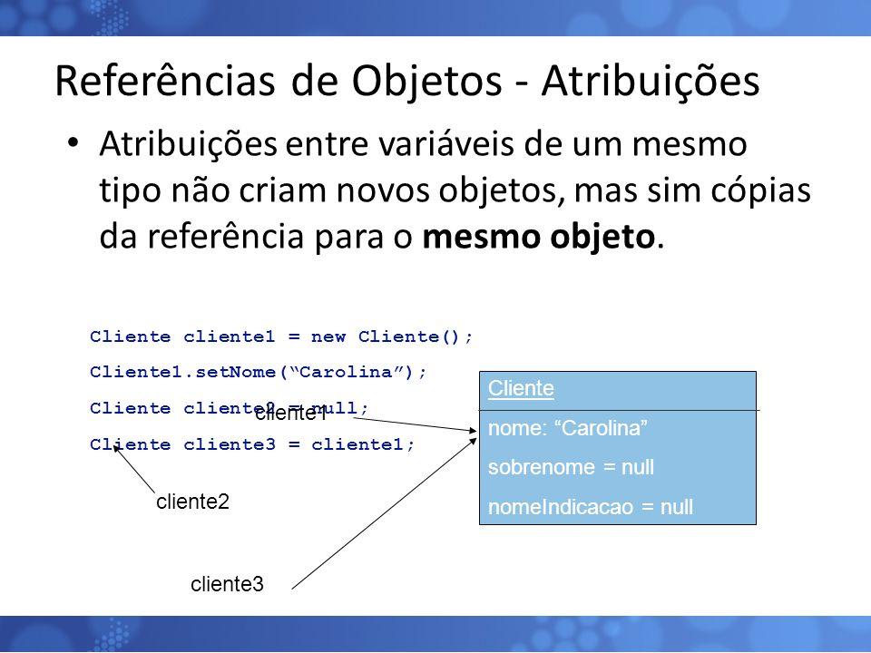 Referências de Objetos - Atribuições