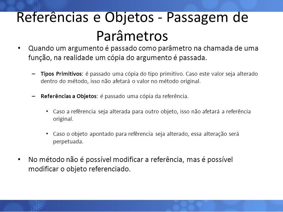 Referências e Objetos - Passagem de Parâmetros