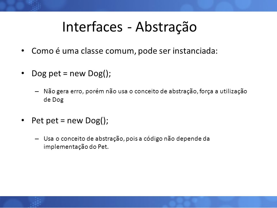 Interfaces - Abstração