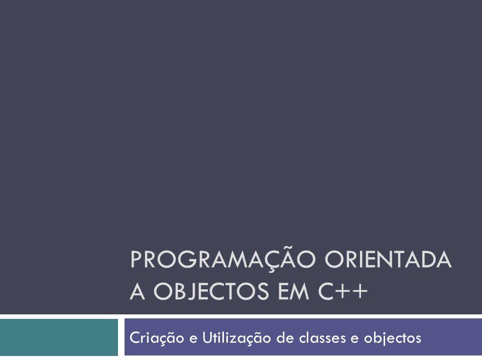 Programação orientada a objectos em C++