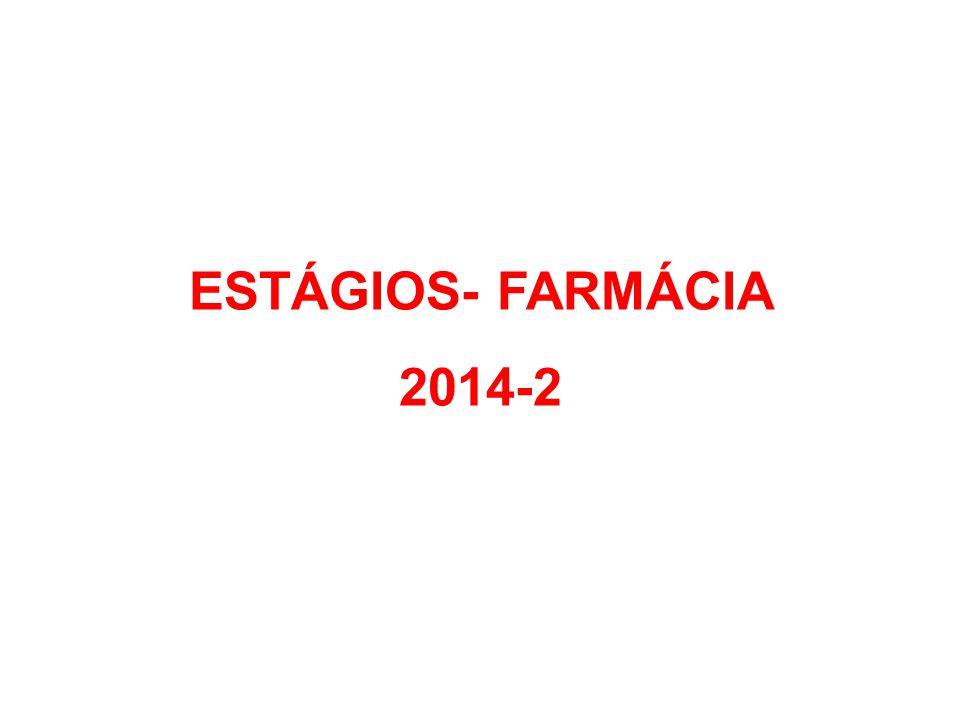 ESTÁGIOS- FARMÁCIA 2014-2