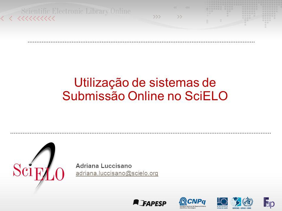 Utilização de sistemas de Submissão Online no SciELO