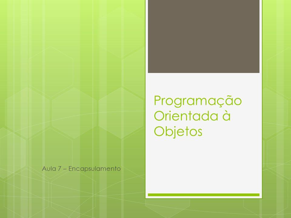 Programação Orientada à Objetos
