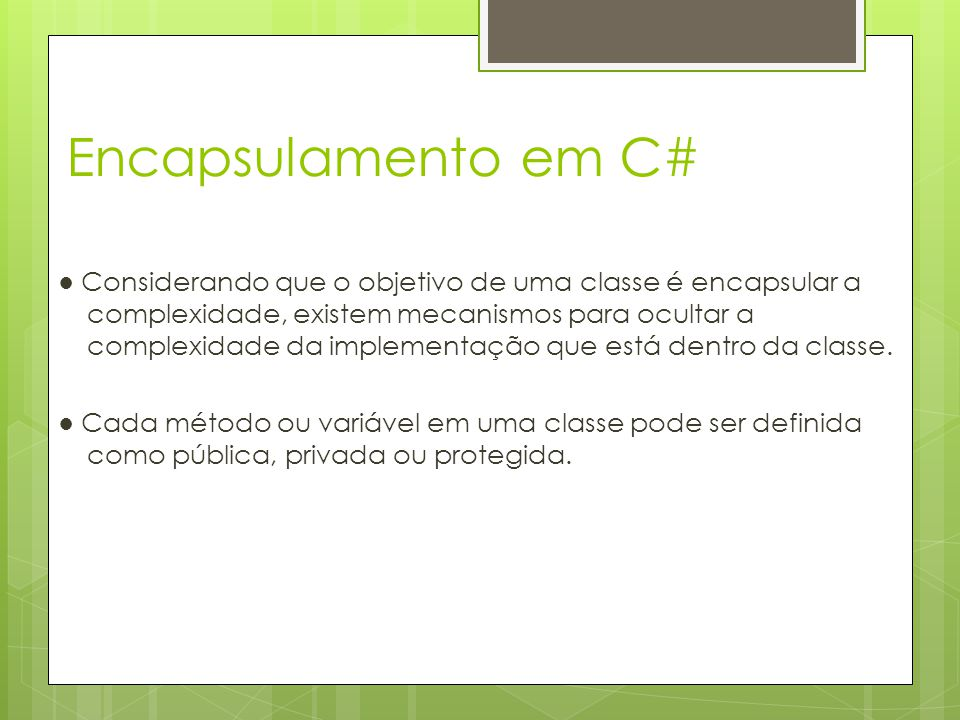 Encapsulamento em C#
