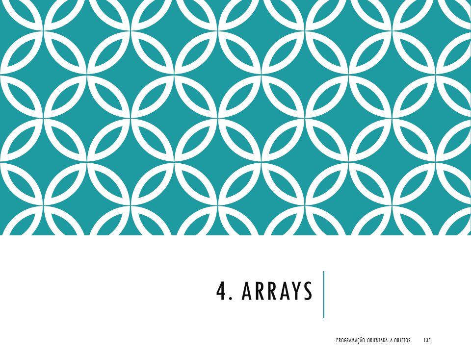 4. Arrays Programação Orientada a Objetos