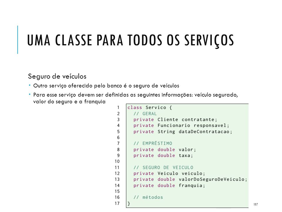Uma classe para todos os serviços
