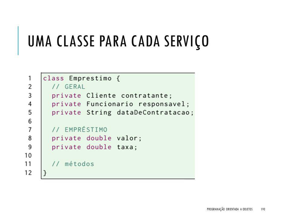 Uma classe para cada serviço