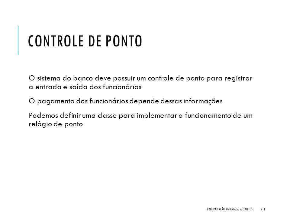 Controle de Ponto O sistema do banco deve possuir um controle de ponto para registrar a entrada e saída dos funcionários.