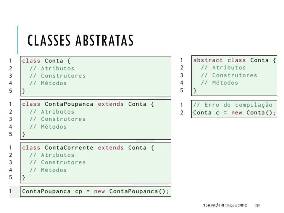 Classes Abstratas Programação Orientada a Objetos