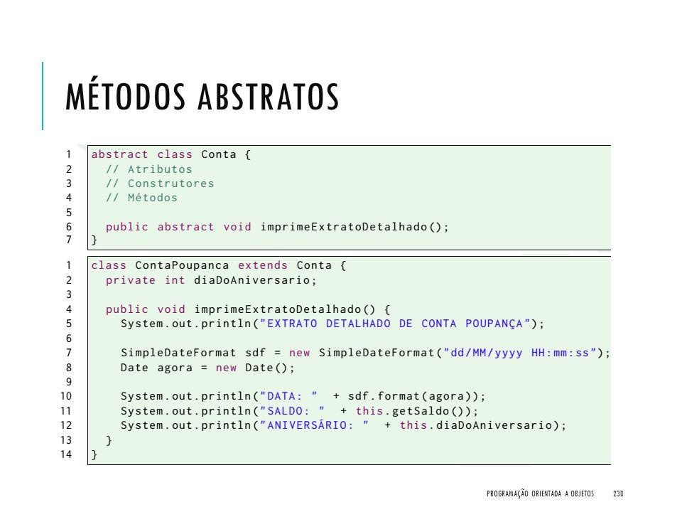 Métodos Abstratos Programação Orientada a Objetos