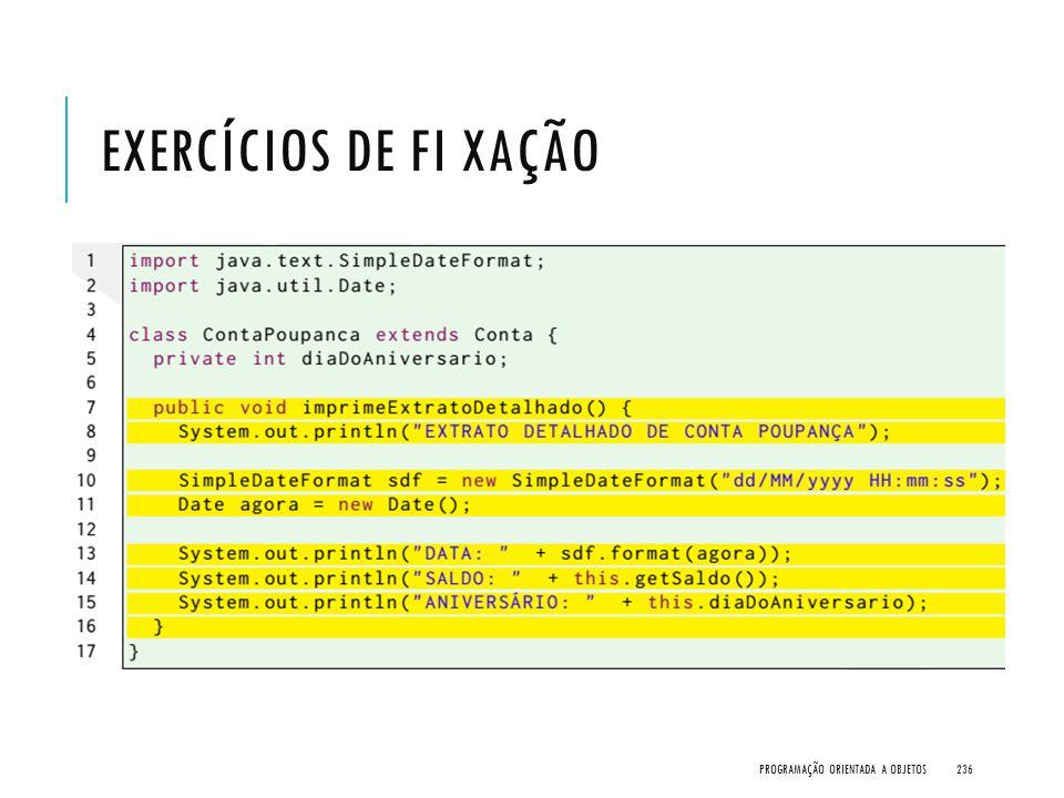 Exercícios de Fi xação Programação Orientada a Objetos