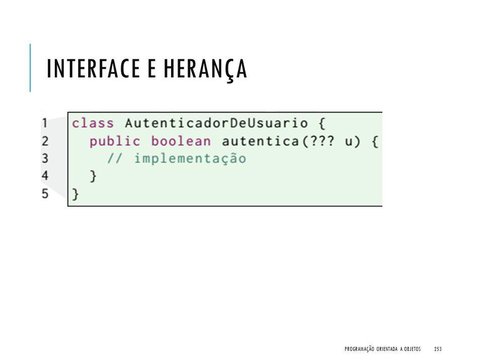 Interface e Herança Programação Orientada a Objetos