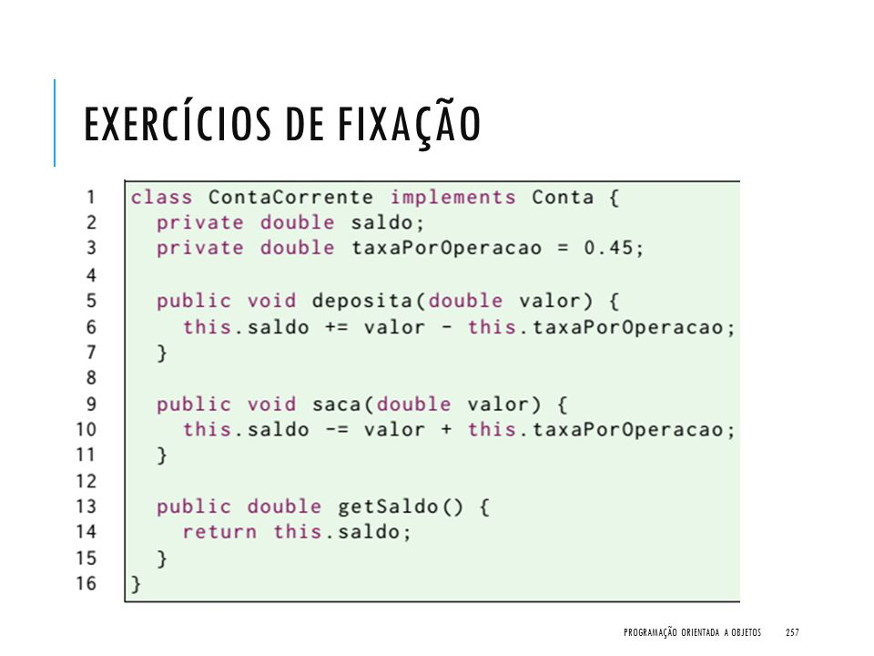 Exercícios de Fixação Programação Orientada a Objetos