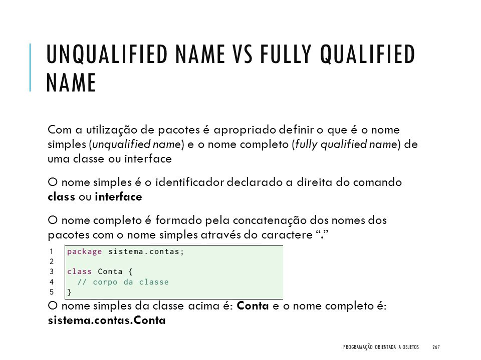 Unqualified Name vs Fully Qualified Name