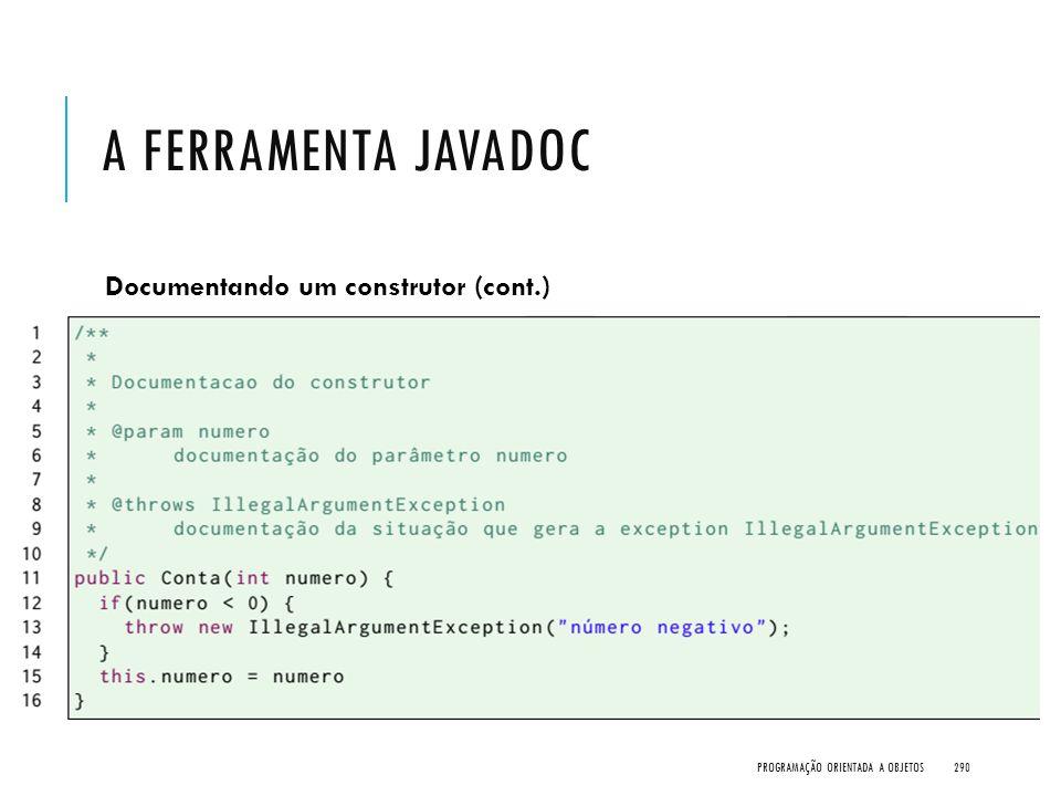 A Ferramenta javadoc Documentando um construtor (cont.)