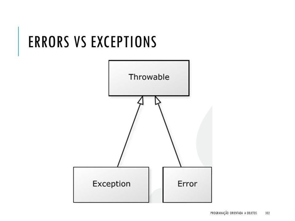 Errors vs Exceptions Programação Orientada a Objetos