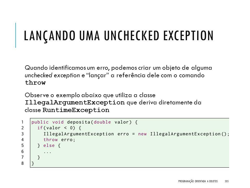 Lançando uma unchecked exception