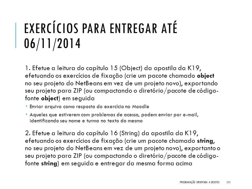 Exercícios para Entregar até 06/11/2014