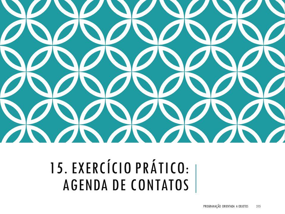 15. Exercício Prático: Agenda de Contatos