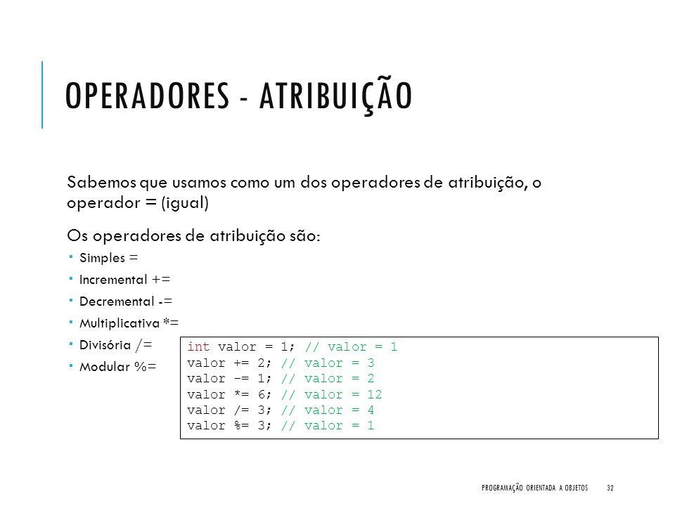 Operadores - Atribuição