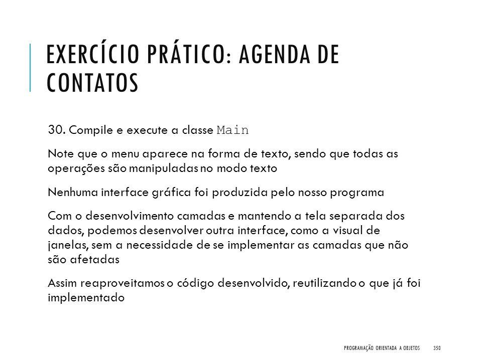 Exercício Prático: Agenda de Contatos