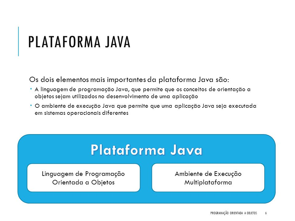 Plataforma Java Plataforma Java