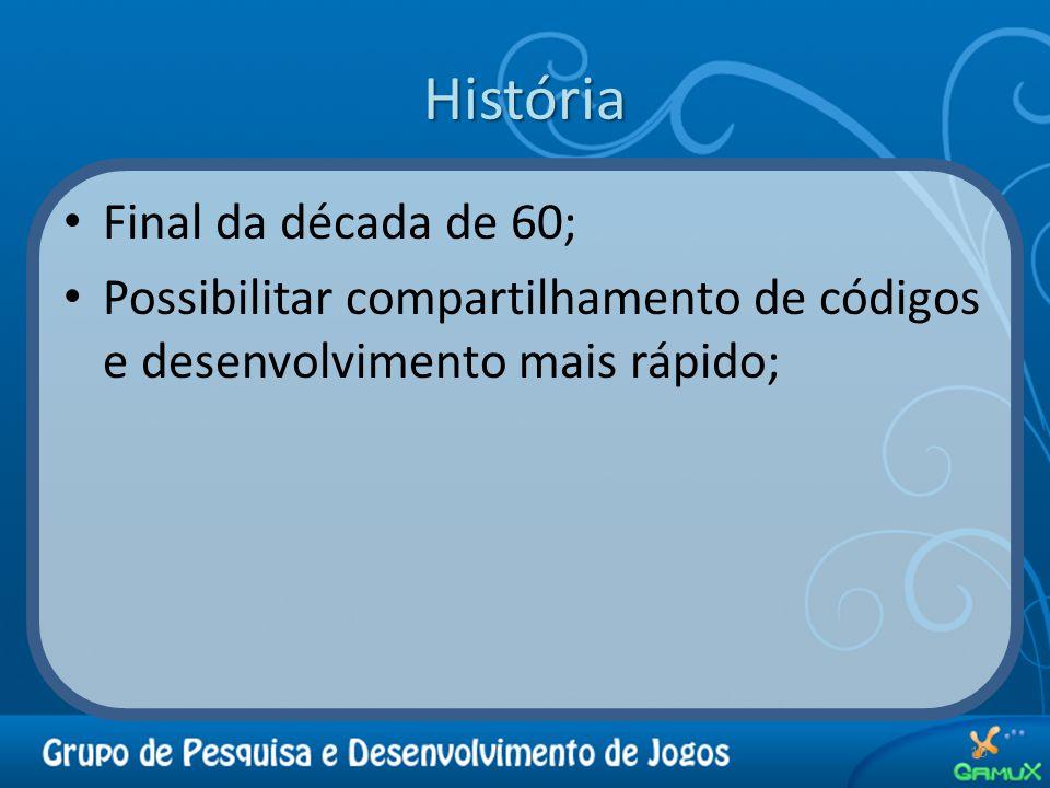 História Final da década de 60;