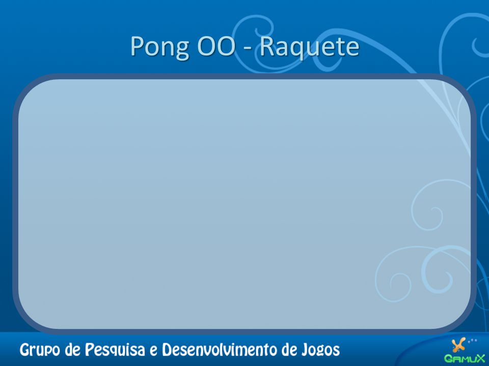 Pong OO - Raquete