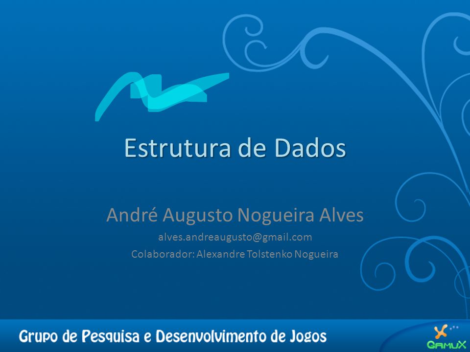 Estrutura de Dados André Augusto Nogueira Alves