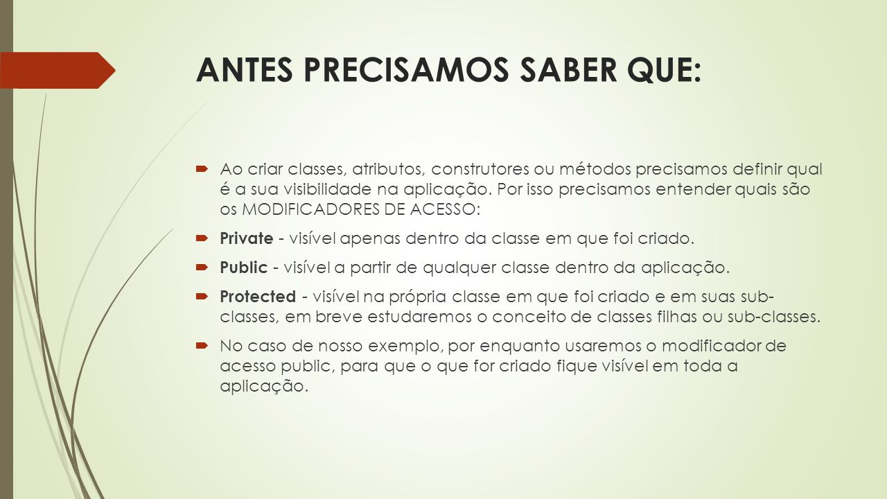 ANTES PRECISAMOS SABER QUE: