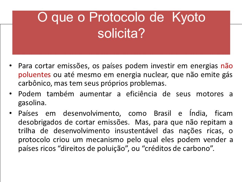 O que o Protocolo de Kyoto solicita