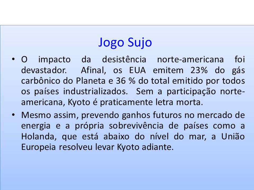 BIOLOGIA, 3º ANO Intervenção humana e os desequilíbrios ambientais. Jogo Sujo.