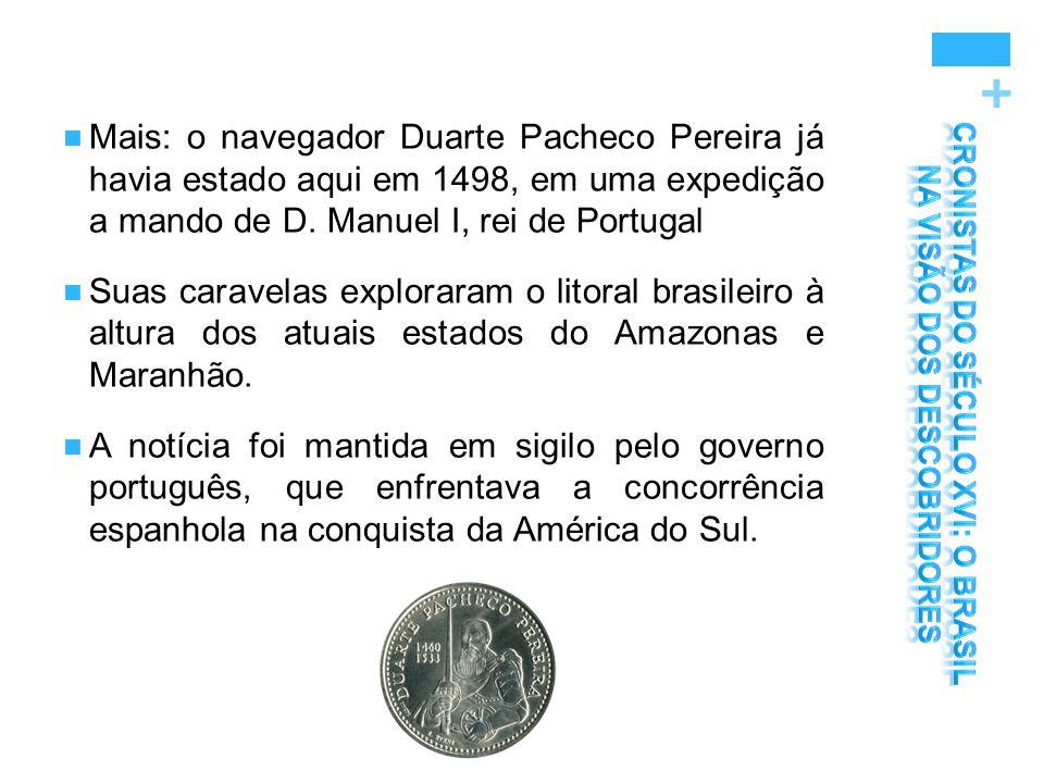 CRONISTAS DO SÉCULO XVI: O BRASIL NA VISÃO DOS DESCOBRIDORES