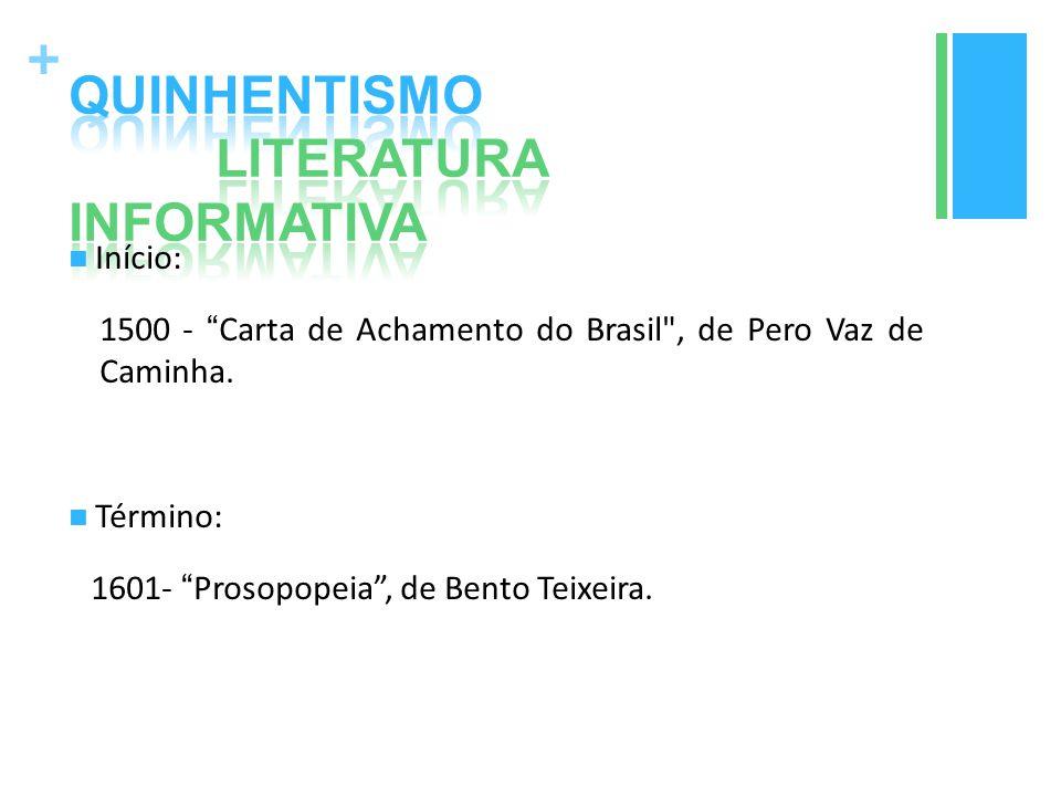 QUINHENTISMO LITERATURA INFORMATIVA