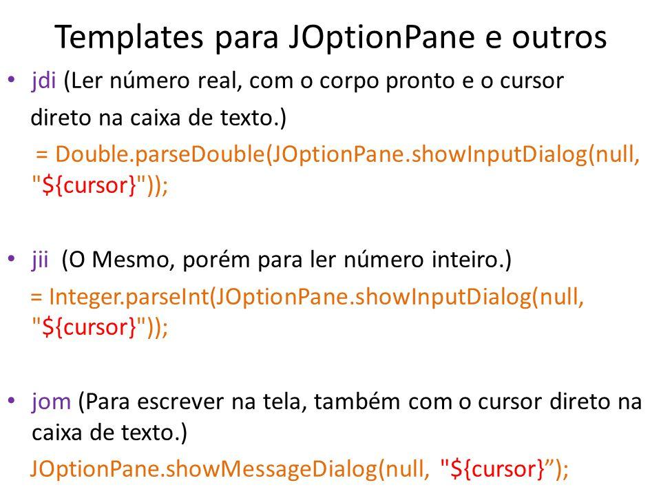 Templates para JOptionPane e outros