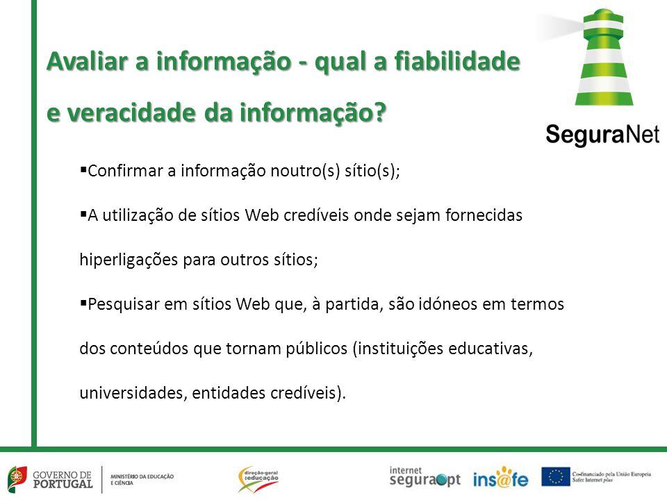 Avaliar a informação - qual a fiabilidade e veracidade da informação