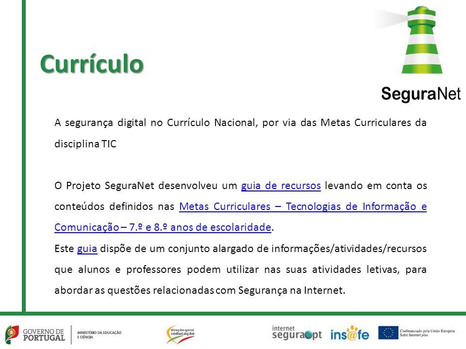 Currículo A segurança digital no Currículo Nacional, por via das Metas Curriculares da disciplina TIC.