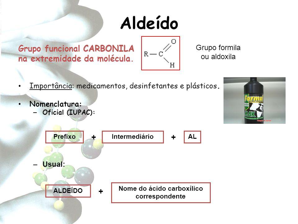 Nome do ácido carboxílico correspondente