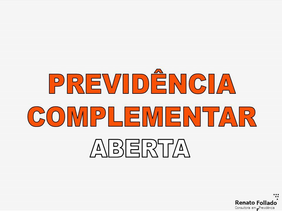PREVIDÊNCIA COMPLEMENTAR ABERTA