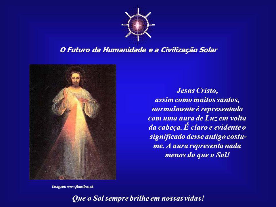 ☼ Jesus Cristo, assim como muitos santos, normalmente é representado