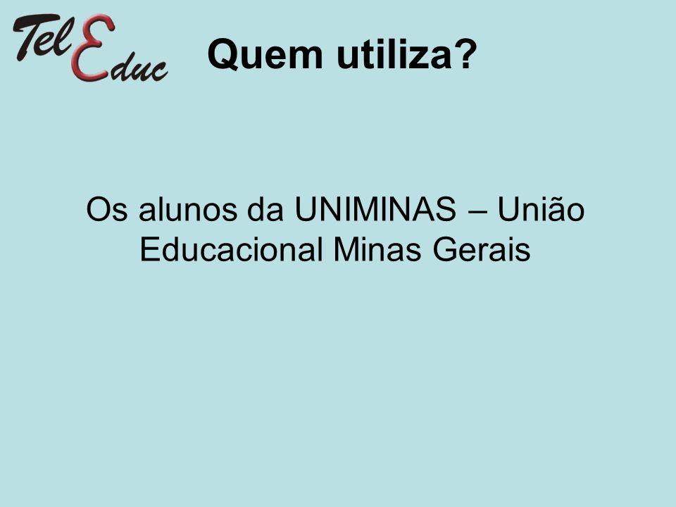 Os alunos da UNIMINAS – União Educacional Minas Gerais